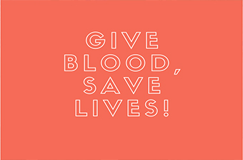 Red background with white text that reads Give Blood, Save Lives!