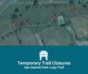 Map of closures along the San Gabriel Park Loop trail